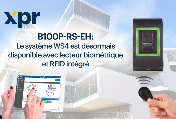 Découvrez le premier lecteur de la solution WS4 fonctionnant avec biométrie et RFID!